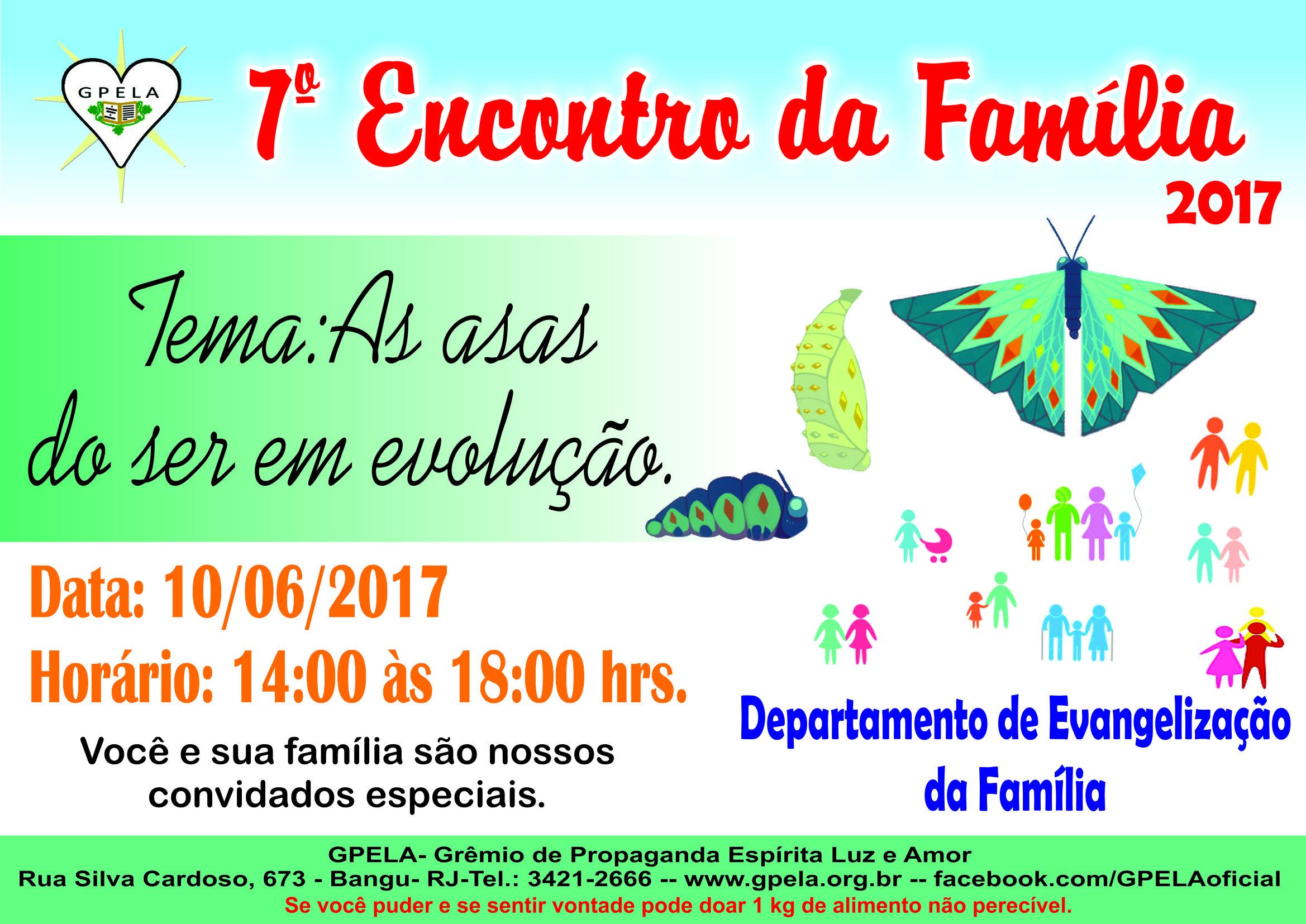 7º Encontro da Família GPELA – Tema: As asas do ser em evolução.