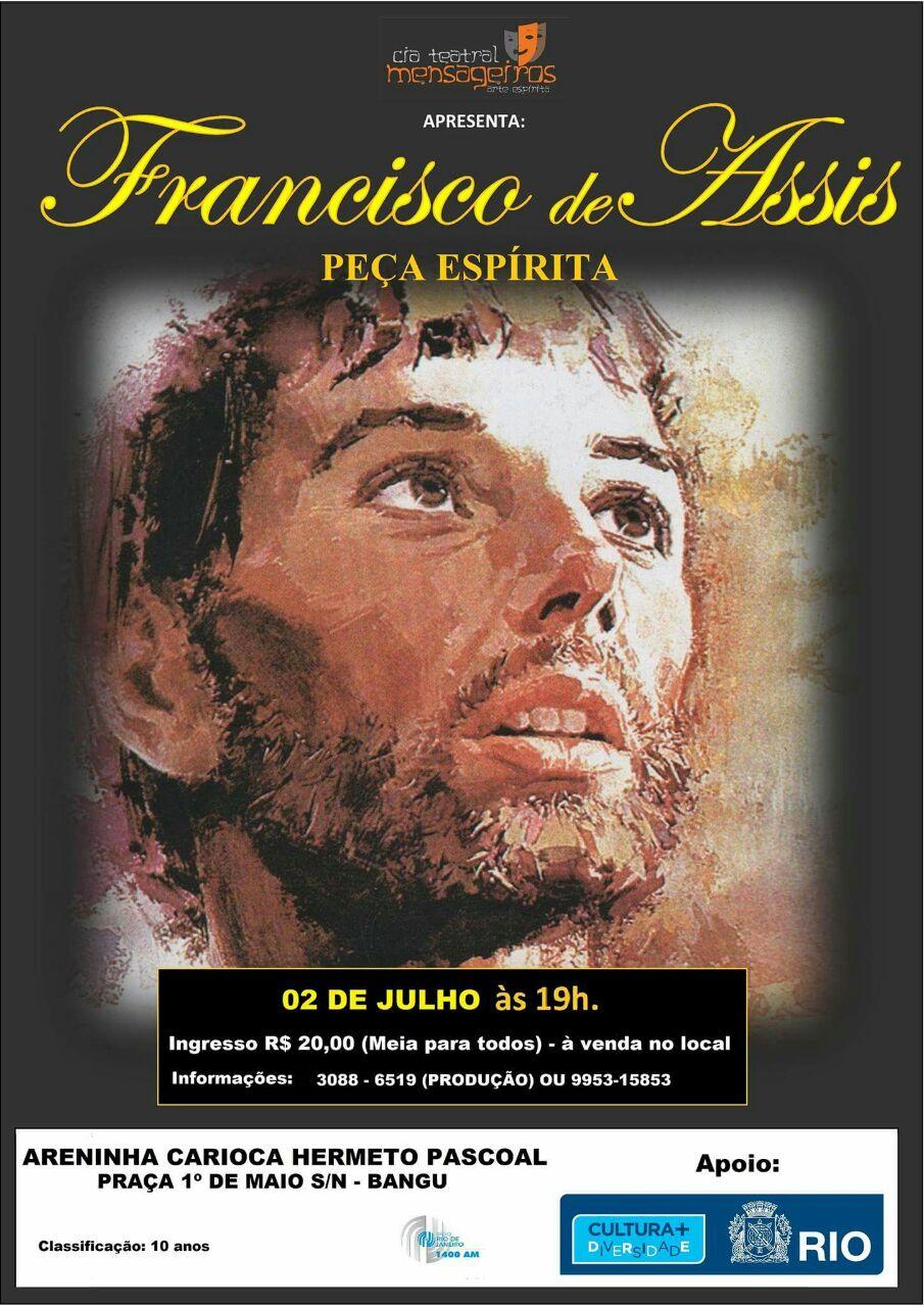 cia teatral mensageiros apresenta: Francisco de Assis – Peça Espírita