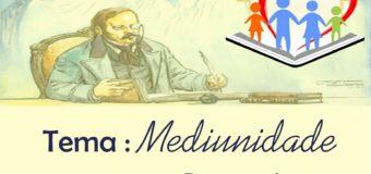 Roda de Conversa 25/07 – Tema: Mediunidade