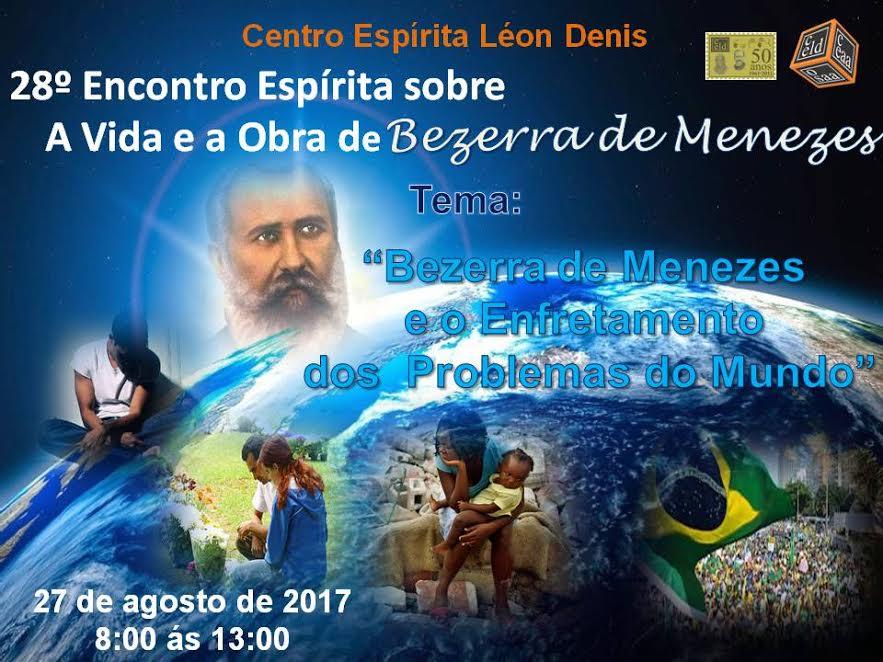 28º Encontro Espírita sobre A Vida e a Obra de Bezerra de Menezes.