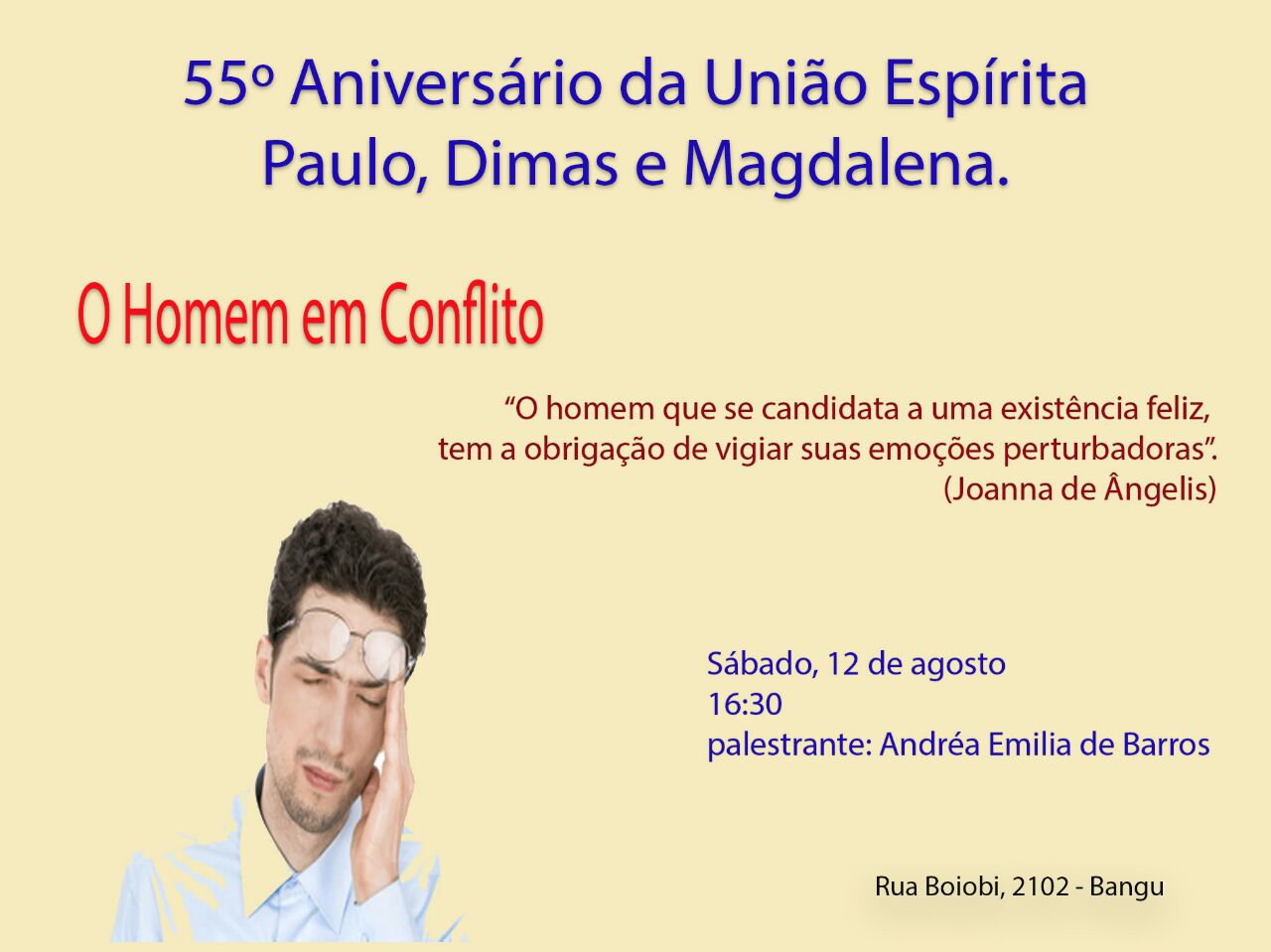 Aniversário da União Espírita Paulo, Dimas e Madalena.
