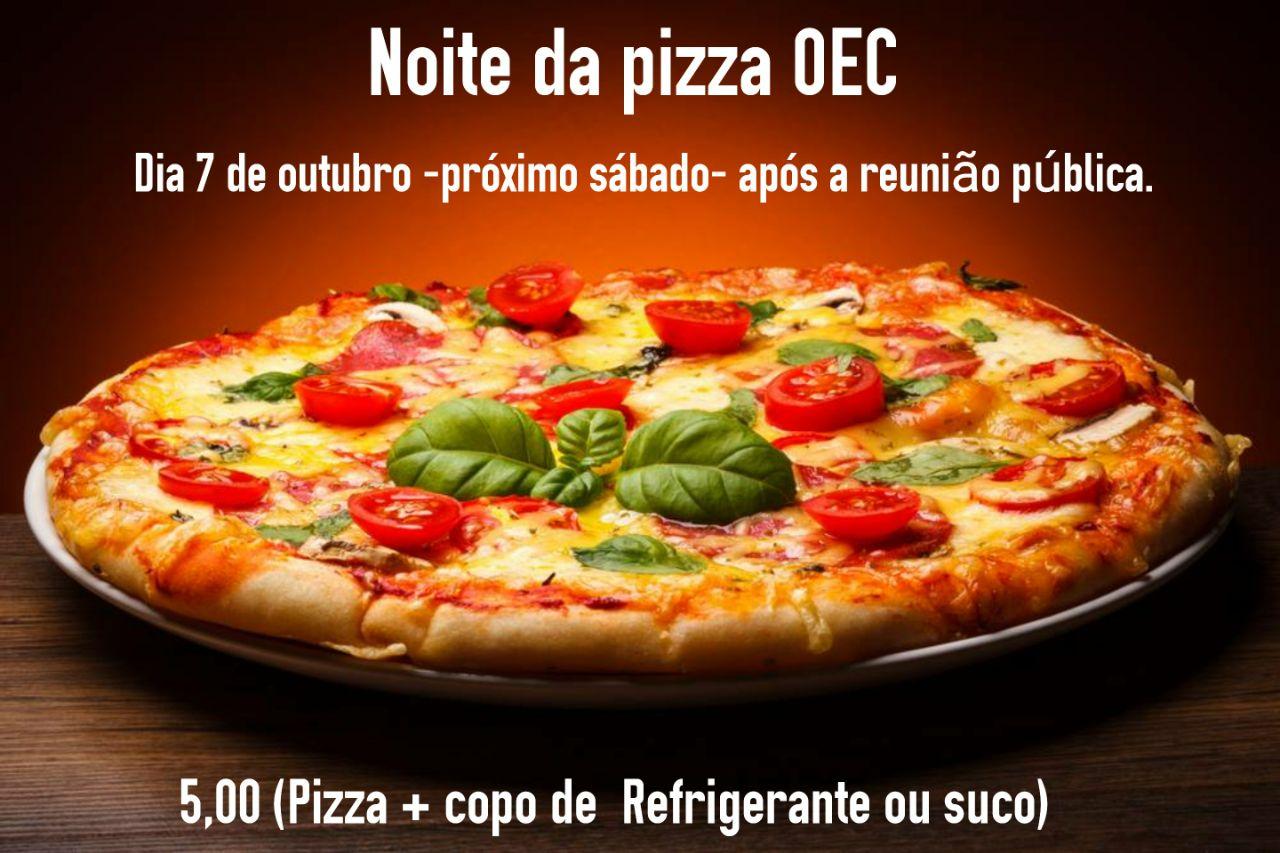 Noite da pizza OEC.