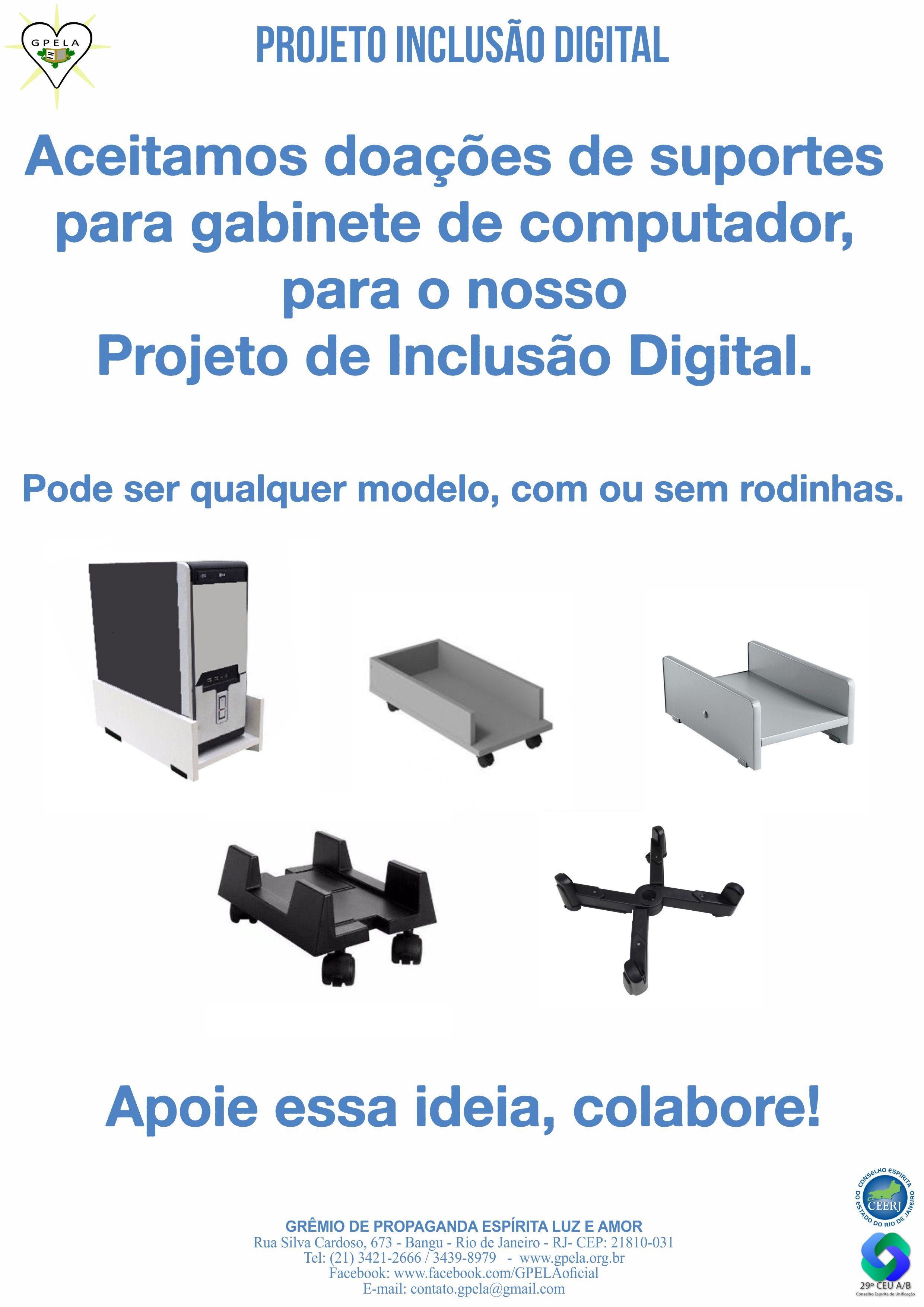Projeto Inclusão Digital – Doação de suportes para gabinete de Computador