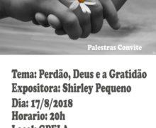 17/08 – Palestra Convite – Tema: Perdão, Deus e a Gratidão