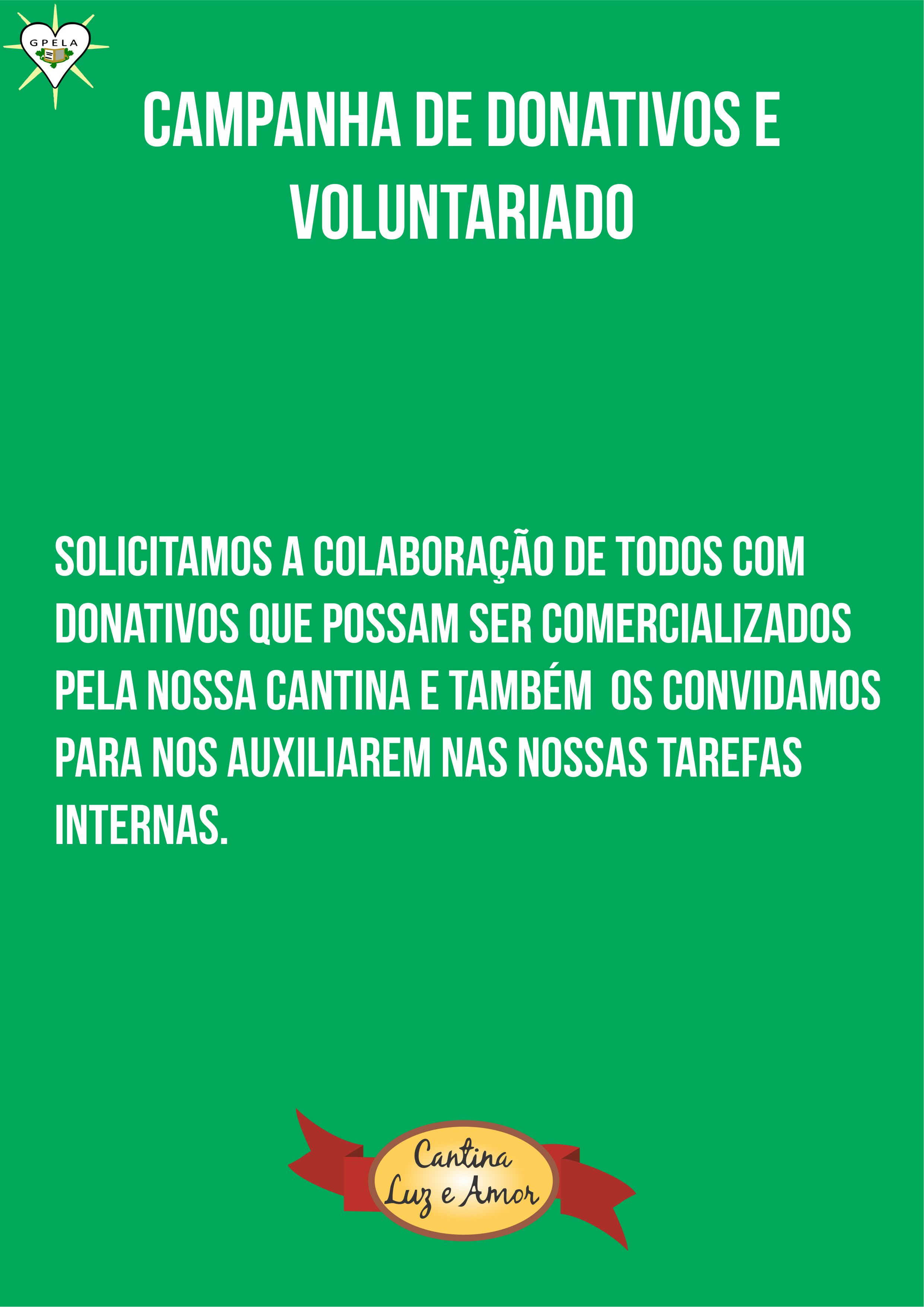 Campanha de donativos e voluntários para Cantina.