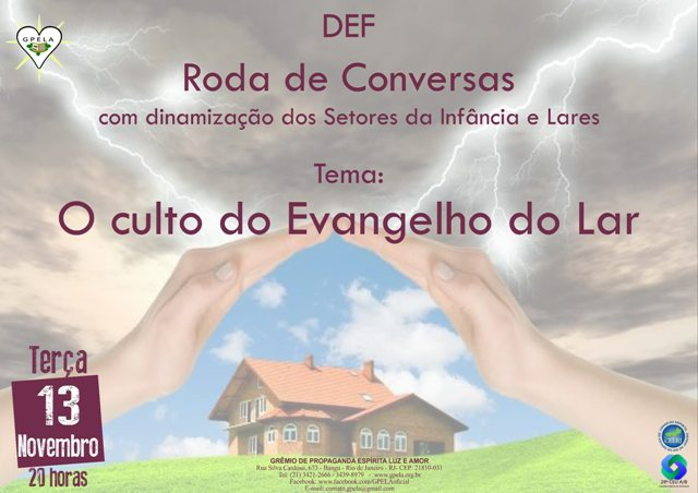 13/11/18 – Roda de Conversa. Tema: O culto do Evangelho do Lar no