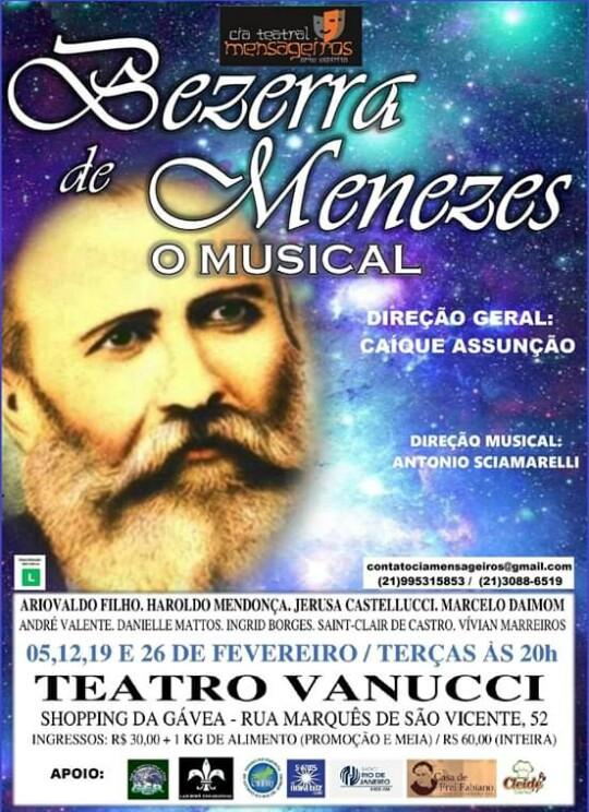 05,12,19 e 26 de fevereiro – Bezerra de Menezes o Musical