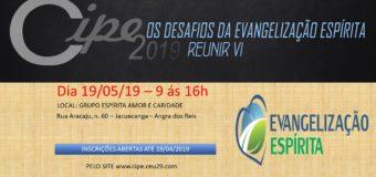 19/05 – Cipe – Os Desafios da Evangelização Espírita REUNIR VI
