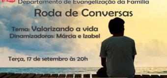 Roda de Conversas Com o Tema: Valorizando a Vida