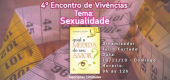 4º Encontro de Vivências Com o Tema: Sexualidade