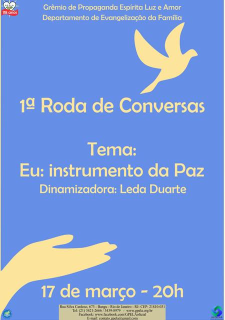 Primeira Roda de Conversas Com o Tema: Eu, Instrumento da Paz